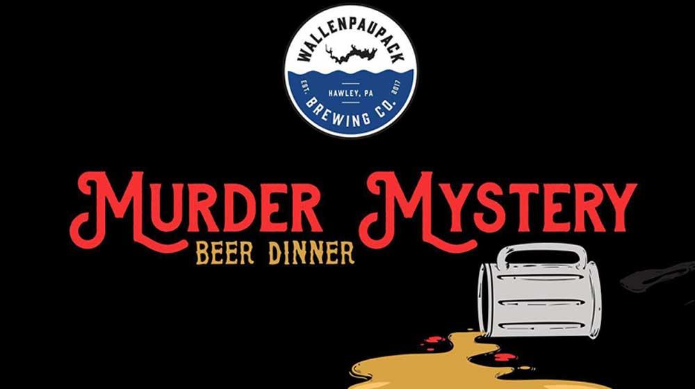 Murder-Mystery-Dinner-at-Wallenpaupack-Brewing poster